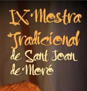 IX MOSTRA TRADICIONAL SANT JOAN MORÓ