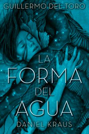 """TERTULIA """"LA FORMA DEL AGUA"""", DE GUILLERMO DEL TORO Y DANIEL KRAUS"""
