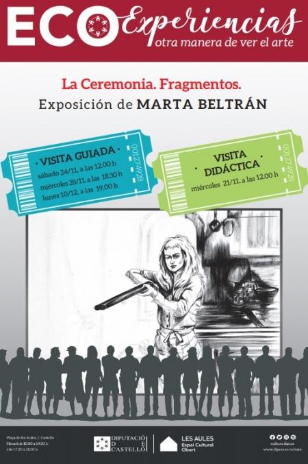 """ECOEXPERIENCIAS, """"LA CEREMONIA. FRAGMENTOS."""", DE MARTA BELTRÁN"""