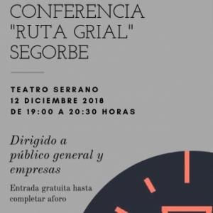 "Conferencia ""Ruta Grial"" Segorbe"