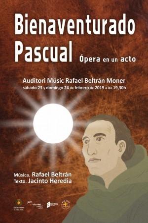 ÒPERA - Bienaventurado Pascual