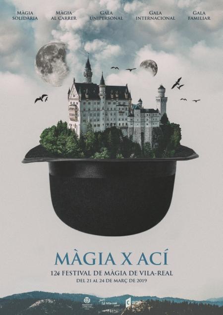 MAGIA X AQUÍ - 12.º Festival de Magia de Vila-real