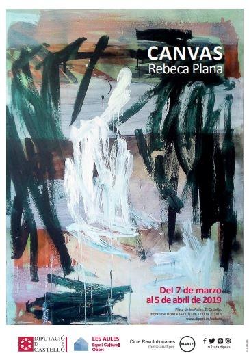 """Exposición: """"Canvas"""" de Rebeca Plana"""