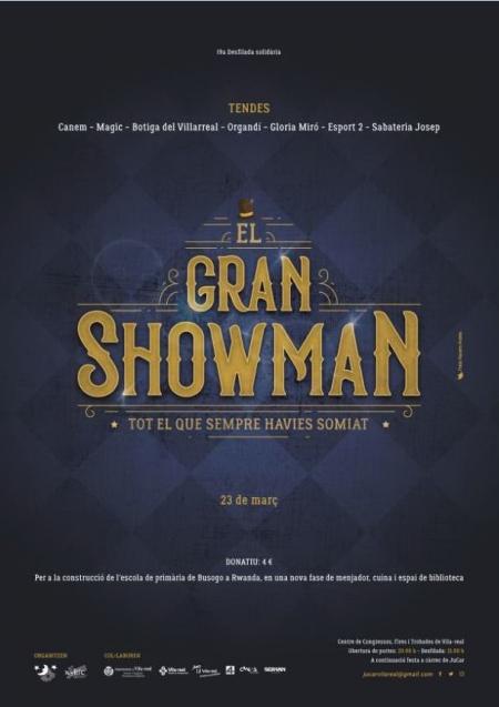XVIII Desfile benéfico JuCar: 'El gran showman'
