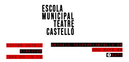 ESCOLA MUNICIPAL DE TEATRE DE CASTELLÓ.