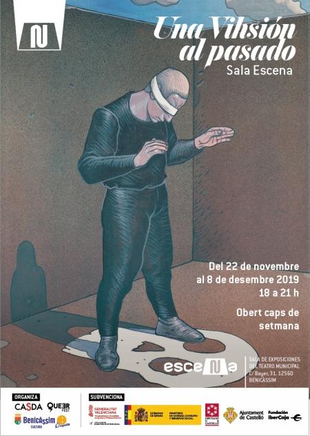 Exposició UNA VIHSIÓN Al PASADO - Benicàssim