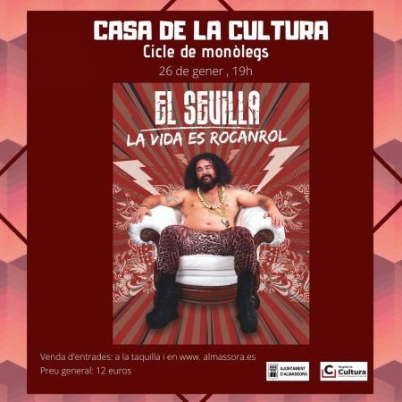 """Ciclo de monólogos """"El Sevilla"""" - Almazora"""