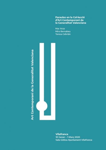"""Expo: """"Palabras en la Colección de Arte Contemporáneo de la Generalitat Valenciana"""".- Vilafranca"""