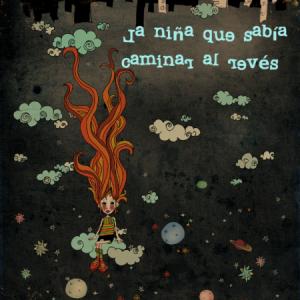 Proyección: La xiqueta que sabia caminar de l'inrevés (Valenciano)