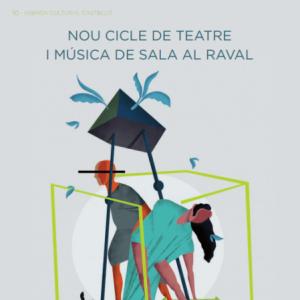 Nou Cicle de Teatre i Música de Sala al Raval (14, 21 i 28 de gener)