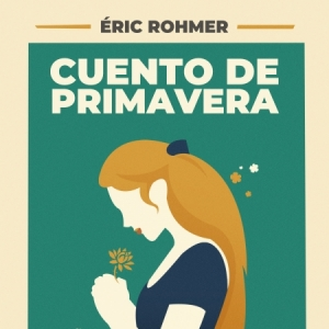 Projecció: Cuento de primavera, de Èric Rohmer