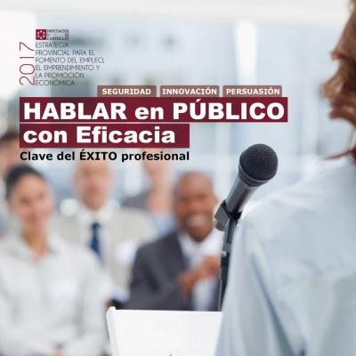 Cómo hablar en público con eficacia; Clave del éxito profesional - Albocàsser