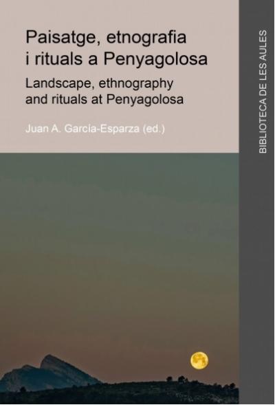 Presentación libro: Paisatge, etnografia i rituals a Penyagolosa (Castellón)