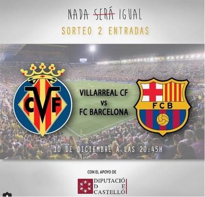 Villarreal CF vs FC Barcelona y avance de Nada Será Igual (Vila-real)