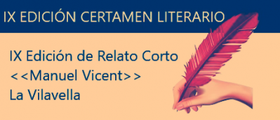 IX PREMIO DE RELATO CORTO «Manuel Vicent» de LA VILAVELLA