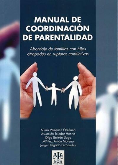 """Presentación del libro: """"Manual de coordinación de parentalidad: Abordaje de familias"""""""