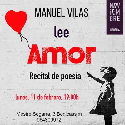 """RECITAL DE POESÍA: MANUEL VILAS LEE """"AMOR"""""""