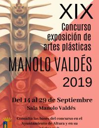 """XIX Concurs Exposició d'Arts Plàstiques """"MANOLO VALDÉS"""""""