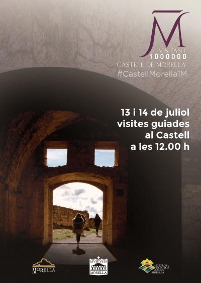 VISITES GUIADES Al CASTELL DE MORELLA.
