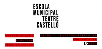 ESCUELA MUNICIPAL DE TEATRO DE CASTELLÓN.