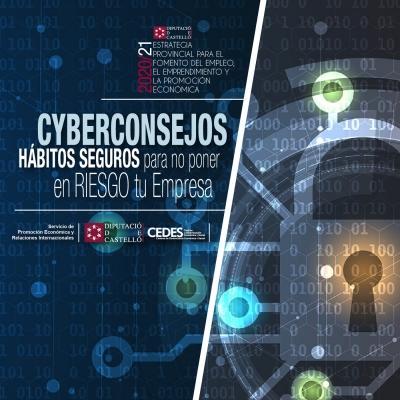 """WEBINAR Empresarial """"CYBERCONSEJOS. Hábitos seguros para no poner en riesgo tu Empresa"""