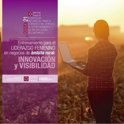 Taller - Entrenamiento para el liderazgo femenino en negocios rurales: Innovación y visibilidad