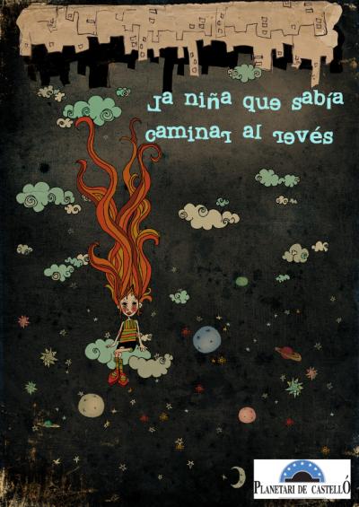 Projecció: La xiqueta que sabia caminar de l'inrevés (Valencià)