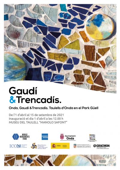 EXPOSICIÓ: GAUDÍ AND TRENCADÍS. ONDA, GAUDÍ I EL TRENCADÍS. TAULELLS D´ONDA EN EL PARK GÜELL